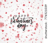 happy valentines day lettering... | Shutterstock . vector #776521039