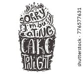 hand drawn lettering on a cake | Shutterstock . vector #776577631