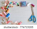 tools for needlework.  top view ... | Shutterstock . vector #776715205
