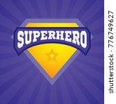 superhero logo template. vector ... | Shutterstock .eps vector #776749627