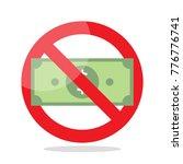 no money sign. concept of...   Shutterstock .eps vector #776776741