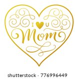 i love u mom. beautiful mothers ... | Shutterstock .eps vector #776996449