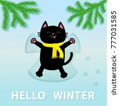 hello winter. black cat laying... | Shutterstock .eps vector #777031585