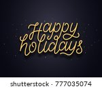 happy holidays typography text... | Shutterstock .eps vector #777035074