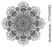 black and white mandala vector... | Shutterstock .eps vector #777103981