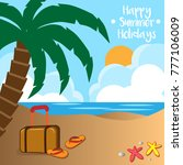 summer beach holidays... | Shutterstock .eps vector #777106009