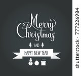 merry christmas and happy new... | Shutterstock .eps vector #777226984