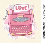 hand drawn vintage typewriter... | Shutterstock .eps vector #777247759