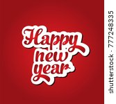happy new year. red background. ... | Shutterstock .eps vector #777248335