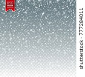 snow with snowflakes. winter... | Shutterstock .eps vector #777284011