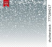 snow with snowflakes. winter... | Shutterstock .eps vector #777284017