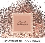 background with pink gold... | Shutterstock . vector #777340621