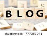 wooden letters spelling blog on ...   Shutterstock . vector #777353041