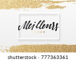 french lettering meilleurs... | Shutterstock . vector #777363361