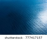 aerial view of the sea surface | Shutterstock . vector #777417157