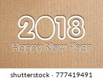 2018 happy new year text on... | Shutterstock . vector #777419491