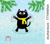 merry christmas. black cat... | Shutterstock .eps vector #777498964