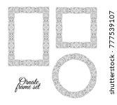 set of floral doodle frames on... | Shutterstock .eps vector #777539107