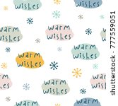 warm wishes. seamles pattern... | Shutterstock .eps vector #777559051