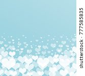 valentine s day background with ... | Shutterstock . vector #777585835