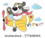 super puppy dog pilot palne.... | Shutterstock .eps vector #777608404