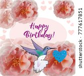 happy birthday flowers blossom... | Shutterstock .eps vector #777617851