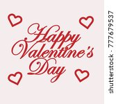 happy valentines day typography ... | Shutterstock .eps vector #777679537