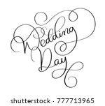 wedding day text on white... | Shutterstock . vector #777713965