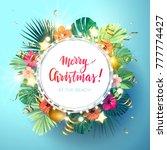 christmas on the summer beach... | Shutterstock . vector #777774427