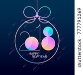 new years 2018. greeting card...   Shutterstock .eps vector #777791269