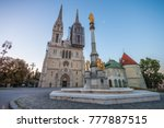 zagreb cathedral at sunrise.... | Shutterstock . vector #777887515