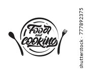 food and cooking lettering on... | Shutterstock .eps vector #777892375