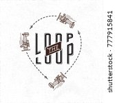 loop the loop retro style logo... | Shutterstock .eps vector #777915841