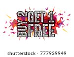"word ""buy 2 get 1 free"" on... 