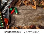 hunting equipment on the wooden ... | Shutterstock . vector #777948514