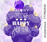 christmas and new year. | Shutterstock .eps vector #777983944