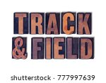 the words track   field concept ... | Shutterstock . vector #777997639
