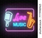 neon signboard of nightclub... | Shutterstock .eps vector #777998965