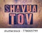 the words shavua tov concept... | Shutterstock . vector #778005799