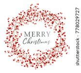 red berry wreath with season...   Shutterstock .eps vector #778029727