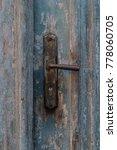 old vintage metal door handle...   Shutterstock . vector #778060705