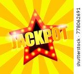jackpot is a star. great win in ... | Shutterstock .eps vector #778062691