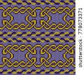 knitted ornate interlaced... | Shutterstock .eps vector #778073371