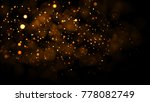 gold abstract bokeh background. ... | Shutterstock . vector #778082749