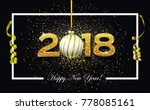 happy new year 2018 text design ... | Shutterstock .eps vector #778085161
