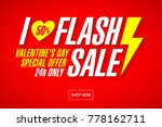 i love flash sale valentine's... | Shutterstock .eps vector #778162711