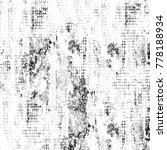 monochrome abstract grunge... | Shutterstock . vector #778188934