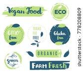 fresh  organic  gluten free ... | Shutterstock .eps vector #778208809