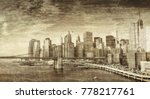 vintage photo of new york city... | Shutterstock . vector #778217761