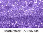glamour ultra violet sparkling... | Shutterstock . vector #778237435